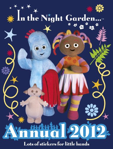 In the Night Garden: Annual 2012 By Collectif