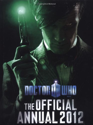 Doctor Who: Official Annual 2012 by