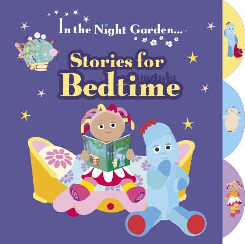 In the Night Garden: Stories for Bedtime by