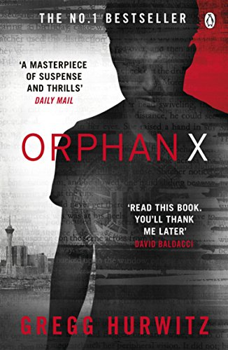 Orphan X (An Orphan X Thriller) By Gregg Hurwitz