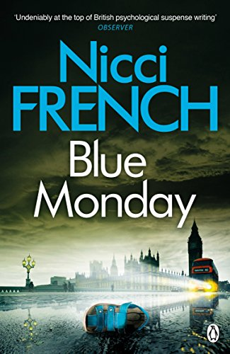 Blue Monday: A Frieda Klein Novel by Nicci French
