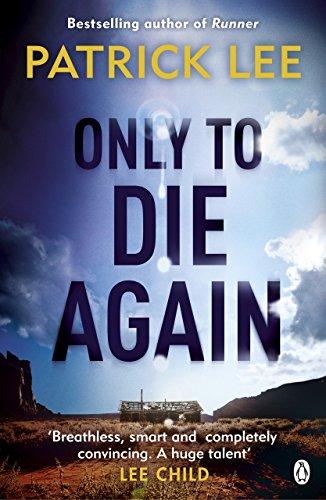 Only to Die Again by Patrick Lee