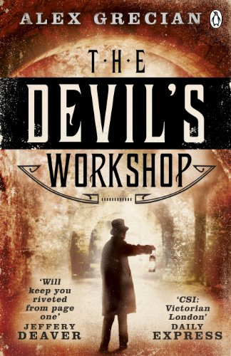 The Devil's Workshop: Scotland Yard Murder Squad: Book 3 by Alex Grecian
