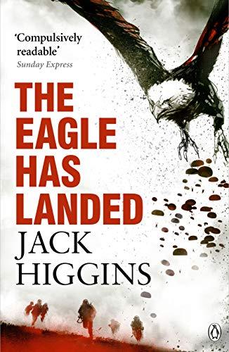 The Eagle Has Landed By Jack Higgins