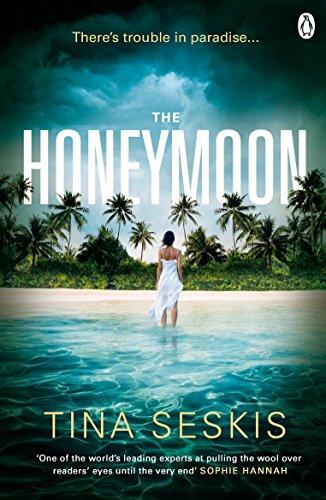 The Honeymoon by Tina Seskis