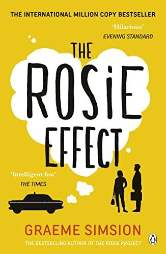 The Rosie Effect: Don Tillman 2 By Graeme Simsion
