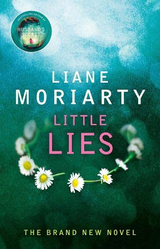 Little Lies by Liane Moriarty