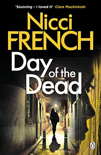 Day of the Dead: A Frieda Klein Novel (8) By Nicci French