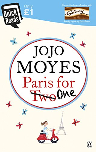 Paris For One (Quick Reads) By Jojo Moyes