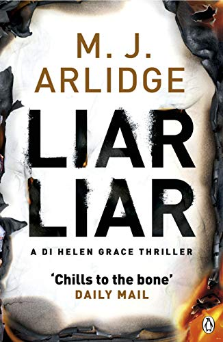 Liar Liar: 4: DI Helen Grace by M. J. Arlidge