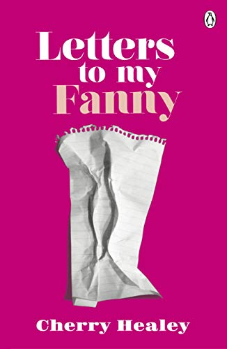 Letters to my Fanny By Cherry Healey
