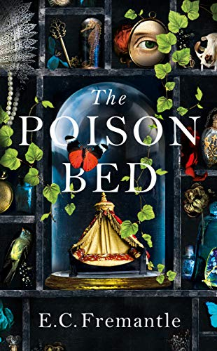 The Poison Bed By E C Fremantle