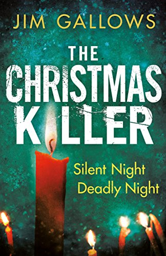 The Christmas Killer by Jim Gallows