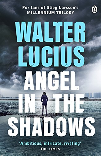 Angel in the Shadows By Walter Lucius