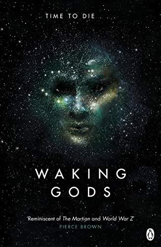 Waking Gods: Themis Files Book 2 By Sylvain Neuvel
