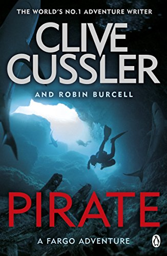 Pirate: Fargo Adventures #8 by Clive Cussler