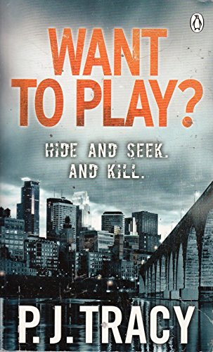 Want to Play?: Monkeewrench Book 1 By P. J. Tracy