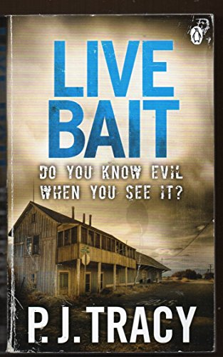 Live Bait: Monkeewrench Book 2 By P. J. Tracy