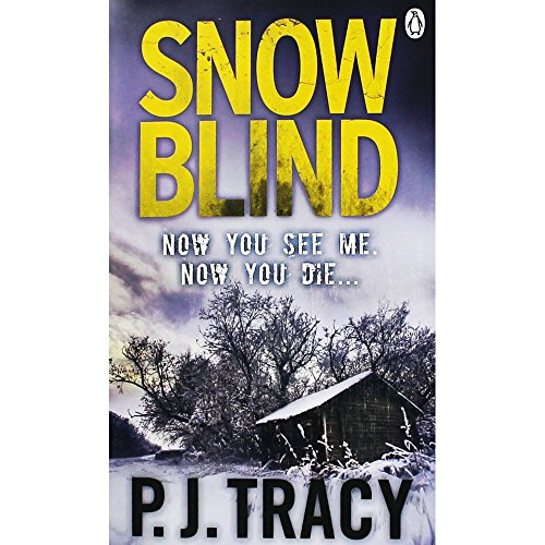 Snow Blind: Monkeewrench Book 4 By P. J. Tracy