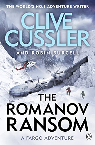 The Romanov Ransom: Fargo Adventures #9 By Clive Cussler