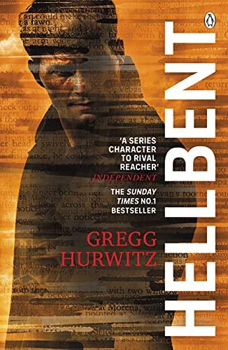 Hellbent: A Dark Conspiracy. An Innocent Victim (An Orphan X Thriller) By Gregg Hurwitz