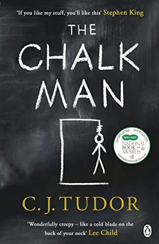 The Chalk Man: The Sunday Times bestseller. The most chilling book you'll read this year By C. J. Tudor