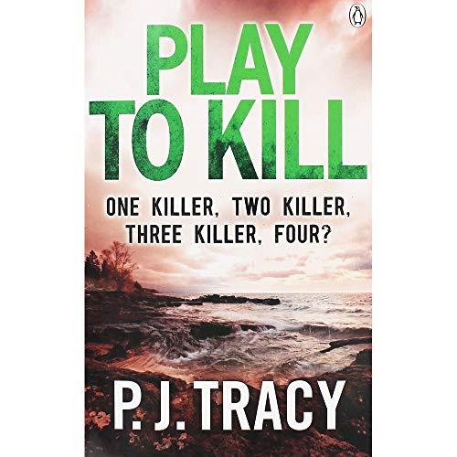 Play to Kill: Monkeewrench Book 5 By P. J. Tracy