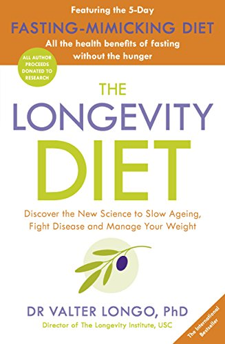 The Longevity Diet: 'How to live to 100 . . . Longevity has become the new wellness watchword . . . nutrition is the key' VOGUE By Valter Longo