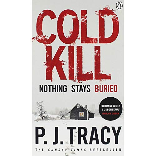 Cold Kill: Monkeewrench Book 7 By P. J. Tracy