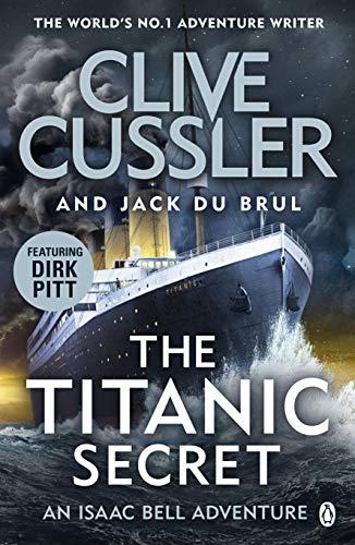 The Titanic Secret By Clive Cussler