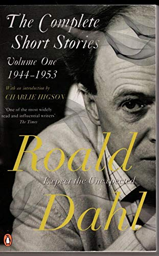 The Complete Short Stories: Volume One By Roald Dahl