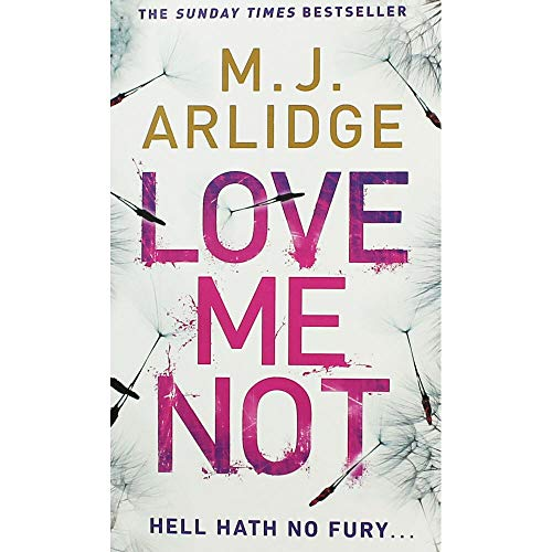 M.J. Arlidge Love Me Not