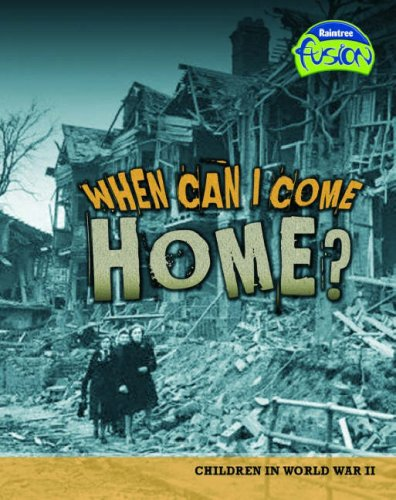 When Can I Come Home? By Louise Spilsbury