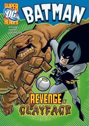 The Revenge of Clayface By Eric Stevens