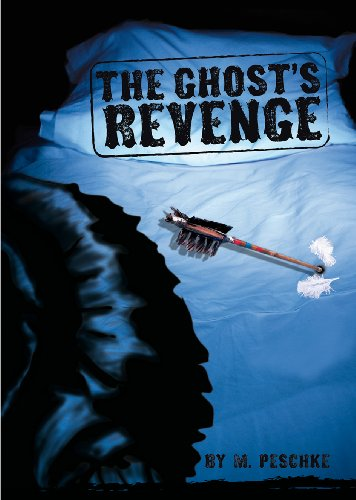 The Ghost's Revenge By Marci Peschke