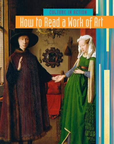 How to Read a Work of Art By Laura Hensley