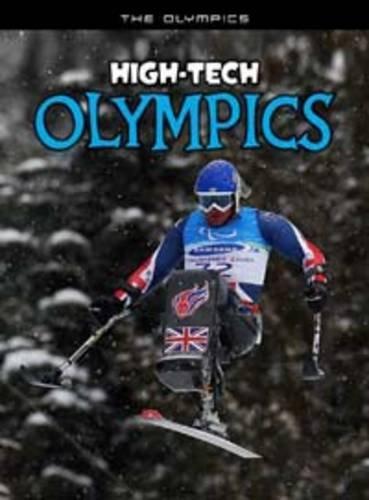 High Tech Olympics The Olympics By Nick Hunter Used border=