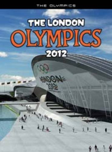 The London Olympics 2012 By Nick Hunter