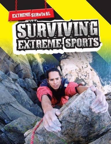 Surviving Extreme Sports By Lori Hile