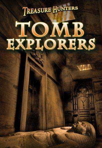 Tomb Explorers By Nicola Barber