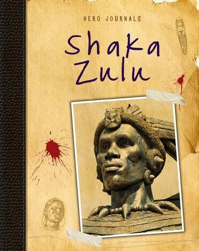 Shaka Zulu By Richard Spilsbury