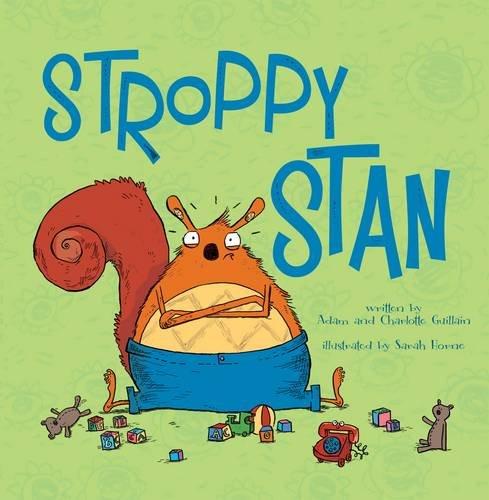 Stroppy Stan By Charlotte Guillain