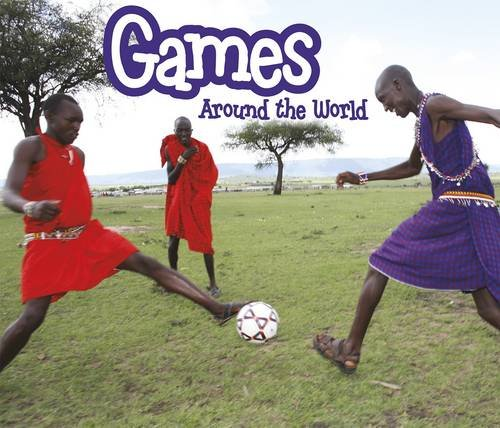 Games Around the World By Clare Lewis