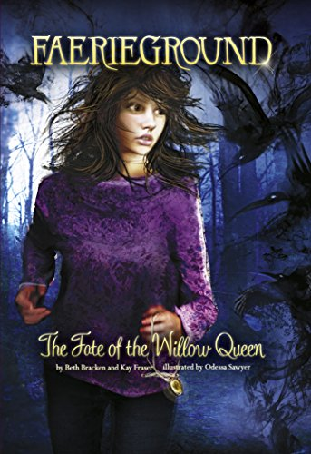 The Fate of the Willow Queen By Odessa Sawyer