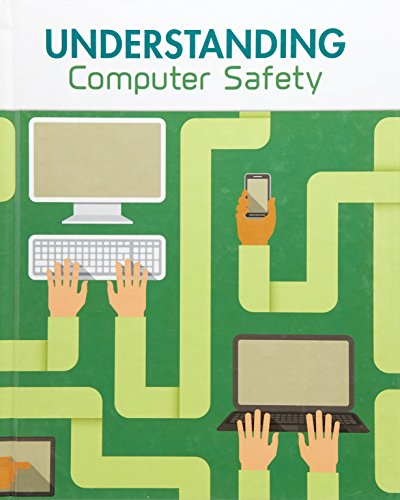 Understanding Computer Safety By Matt Anniss