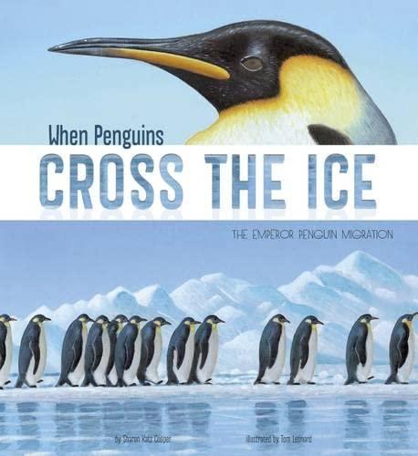 When Penguins Cross the Ice By Sharon Katz Cooper