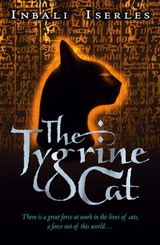 The Tygrine Cat By Inbali Iserles