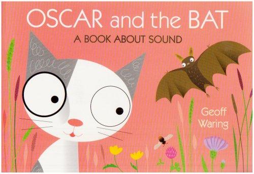 Oscar and the Bat by Geoff Waring