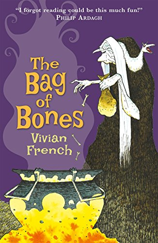 The Bag of Bones: The Second Tale from the Five Kingdoms (Tales from the Five Kingdoms) By Vivian French