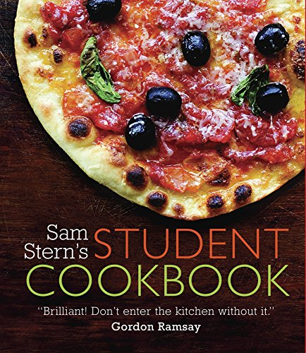 Sam Stern's Student Cookbook: Survive in Style on a Budget by Sam Stern